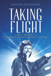 Taking Flight Lores Bonney's Extraordinary Flying Career