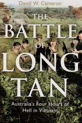 The Battle of Long Tan : Australia's Four Hours of Hell in Vietnam